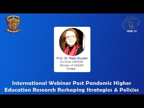 Prof. Dr. Najia Bouden Co-Chair UNISDR Ministry of HE&SR (TUNISIA) Inter...