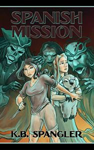 Spanish Mission by K.B. Spangler