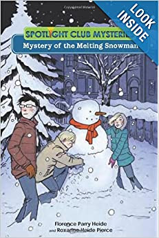 Spotlight Club Mysteries: Mystery of the Melting Snowman
