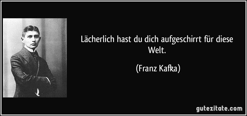 Kafka Zitate Prag | weisheiten zitate