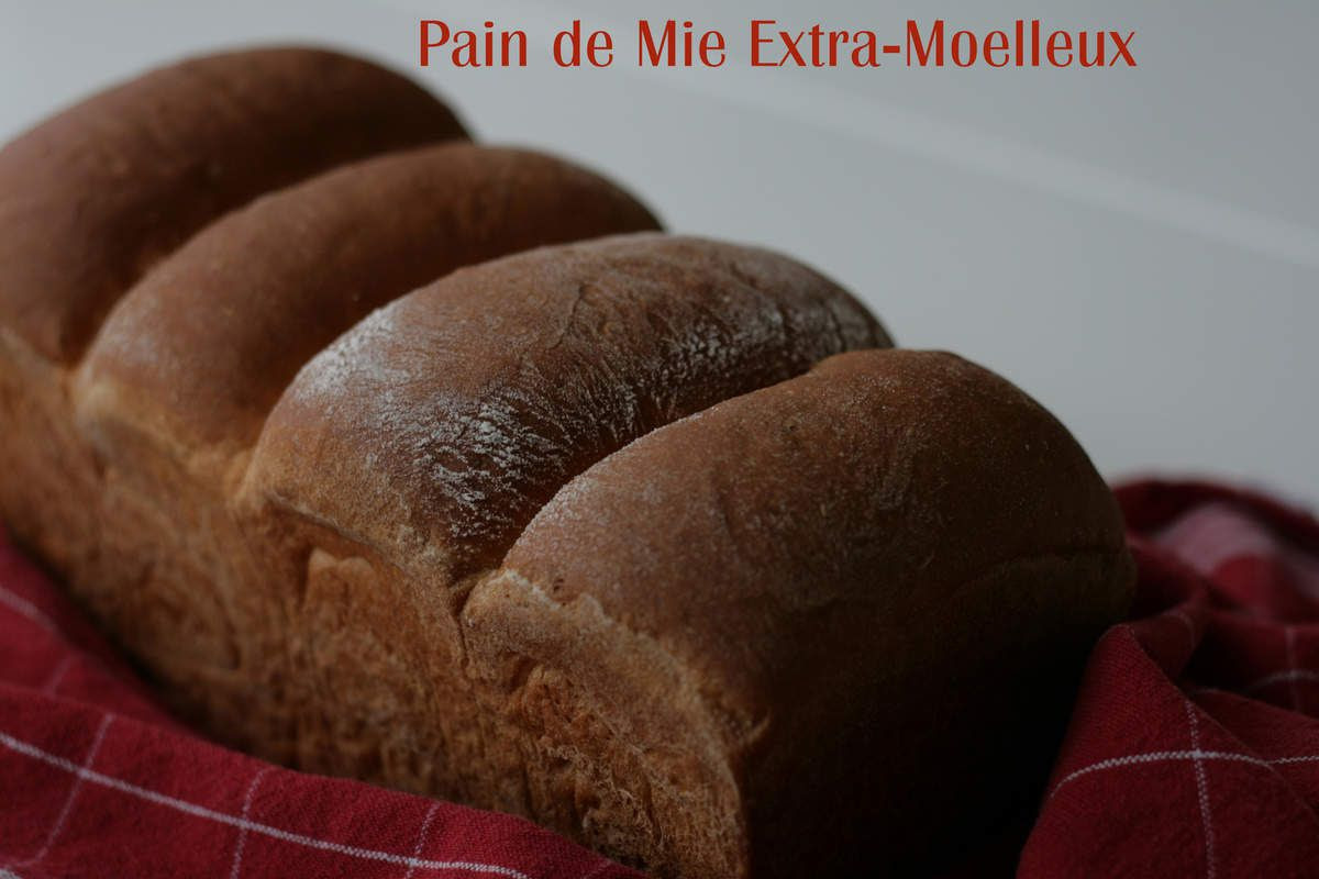 """Escapade en cuisine Octobre """"Je suis dans le Pétrin""""- Pain de mie Extra Moelleux"""