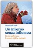 Un Inverno Senza Influenza