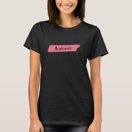 Pink Brush Jane Austen Austenite T-Shirt