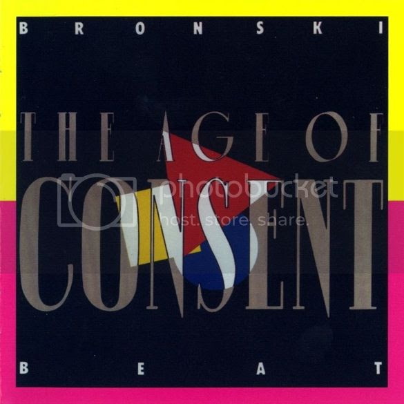 Bronski Beat - Age of Consent photo BronskiBeat-TheAgeOfConsent_zps82c8f150.jpg