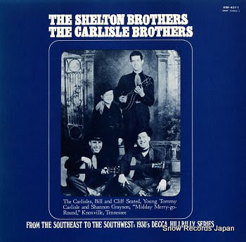 SHELTON BROTHERS, THE / THE CARLISLE BROTHERS from the southeast to the southwest