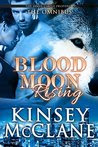 Blood Moon Rising (Wolf Shifter Romance): The Omnibus