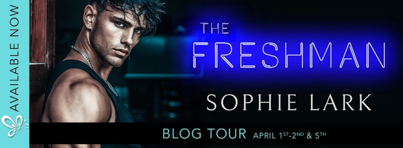Blog Tour: The Freshman by Sophie Lark
