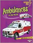 Ambulances on the Move by Laura Hamilton Waxman: Book Cover