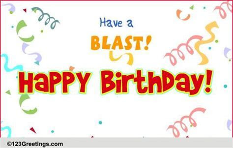 Have A Blast! Free Cakes & Balloons eCards, Greeting Cards