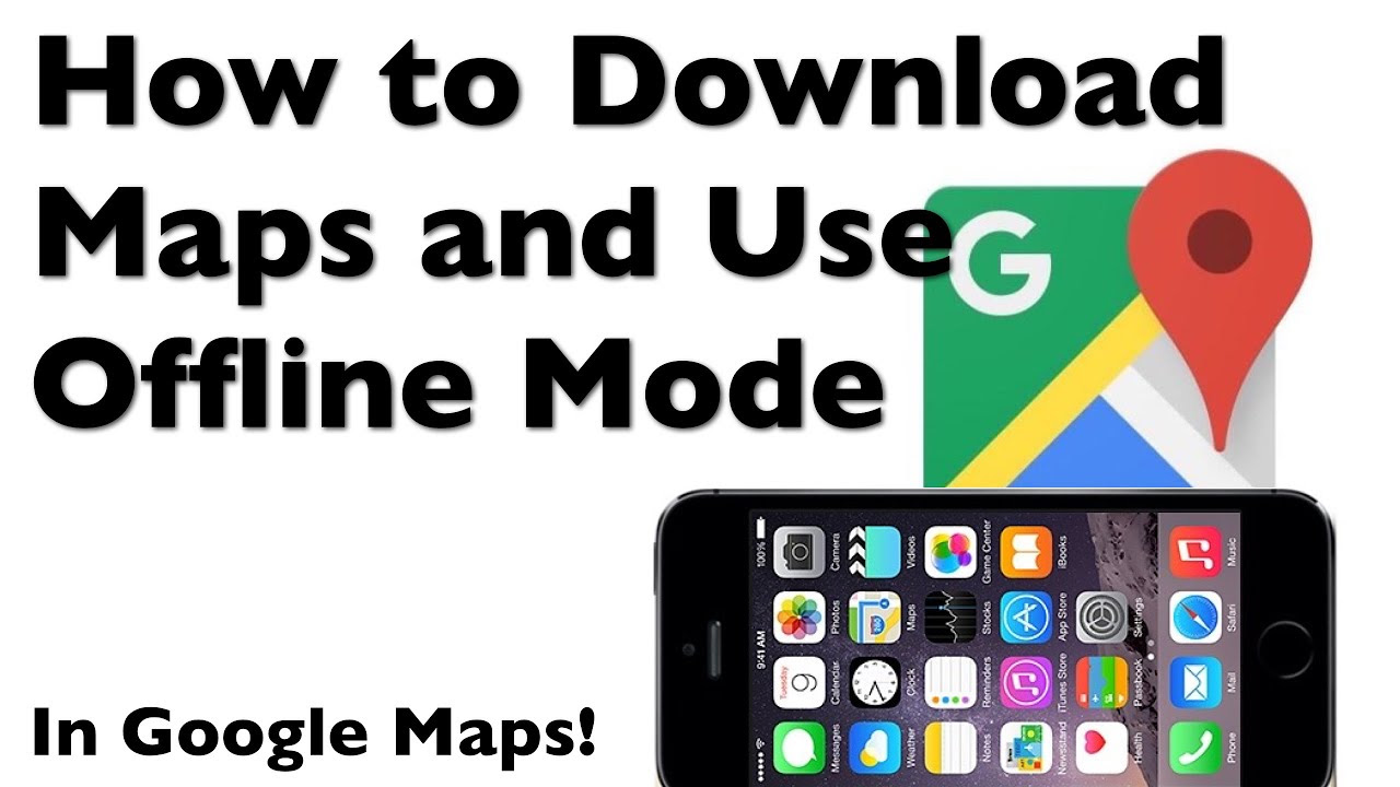 How To Download A Map To Your Iphone With Google Maps