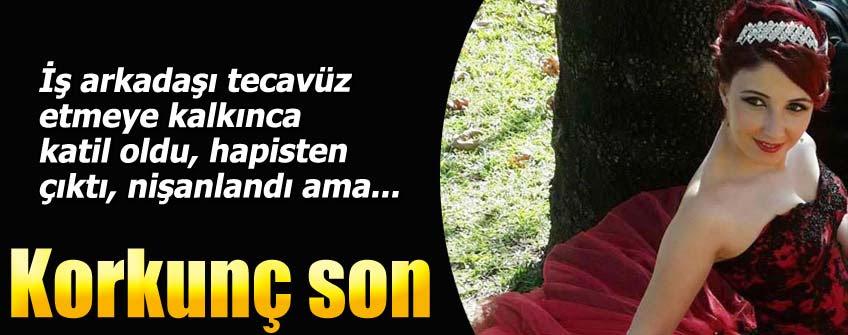 Yasemin Sönmez, cezaevinden çıktıktan sonra nişanlandığı Hakan Şengül tarafından 12 kez bıçaklanarak öldürüldü.