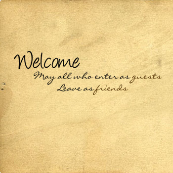 Welcome Those Enter Guests Leave Friends Beautiful Wall Decals