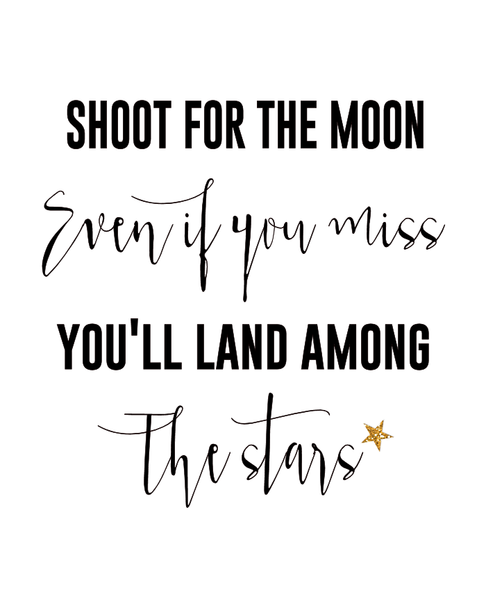 Shoot For The Moon Printable The Girl Creative