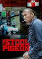 Stool Pigeon, The