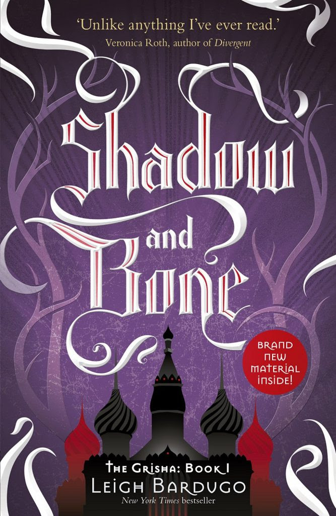 [Rezension] Shadow and Bone - Leigh Bardugo