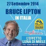 Bruce Lipton torna in Italia con il nuovo seminario: L'EFFETTO LUNA DI MIELE