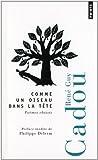 Comme un oiseau dans la tête : Poèmes choisis par Cadou