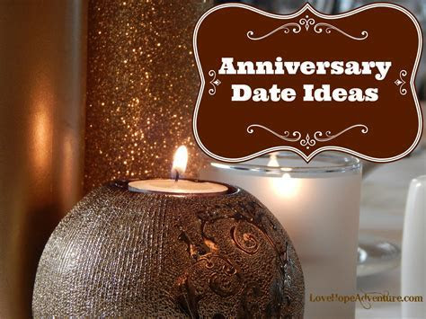 Anniversary Date Ideas   Love Hope Adventure   Marriage
