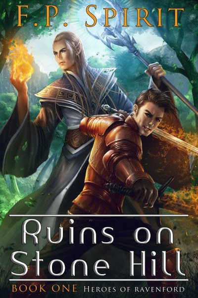 Book Cover for epic fantasy Ruins on Stone Hill from the Heroes of Ravenford series by F.P. Spirit.