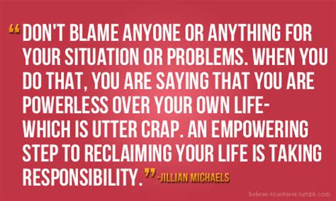 Dont Blame Anyone Quotes