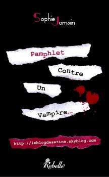 http://lesvictimesdelouve.blogspot.fr/2013/09/pamphlet-contre-un-vampire-de-sophie.html