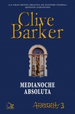 Medianoche absoluta (Abarat III) Clive Barker