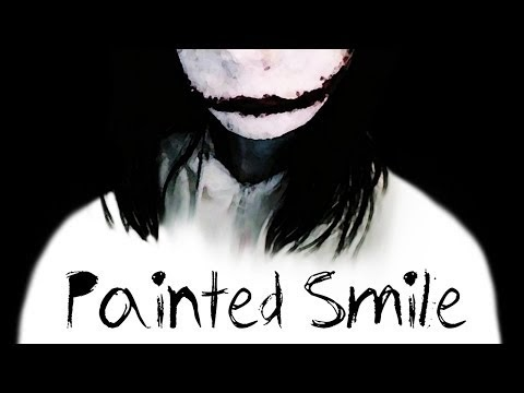 Madame Macabre - Painted Smile (Creepypasta - Jeff the ...