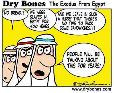 Dry Bones cartoon,No Bread, Exodus, holiday, Passover, Pessach, Jewish, Jews, Egypt, Children of Israel,
