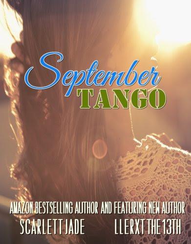 September Tango by Scarlett Jade