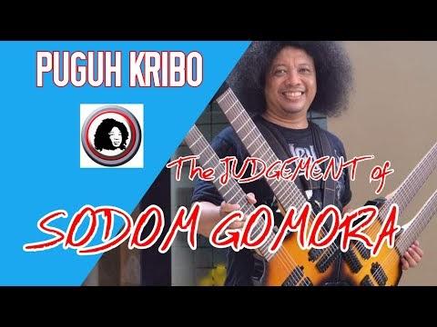 THE JUDGEMENT OF SODOM GOMORA by PUGUH KRIBO - ORIGINAL SONG