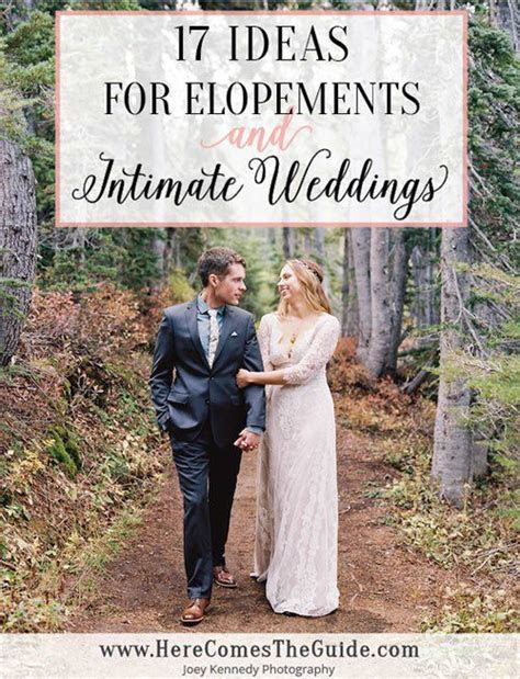 17 Elopement Ideas     Hot Wedding Trends