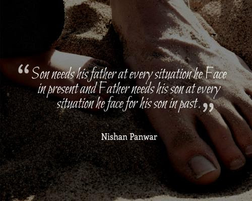 Nishan Panwar Actualcola Father Son Quotes