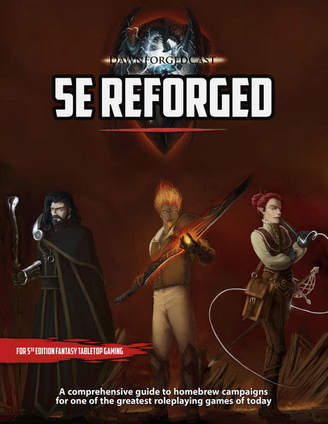 5e Reforged A Homebrew Guide For 5th Edition Tabletop Gaming