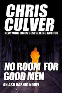 No Room For Good Men by Chris Culver
