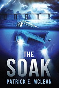 The Soak by Patrick McLean