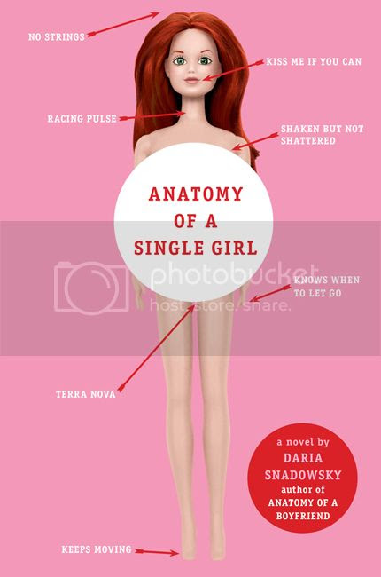 Anatomy of a Single Girl by Daria Snadowsky