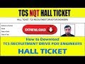 HALL TICKET DOWNLOAD: TCS RECRUITMENT DRIVE FOR ENGINEERS