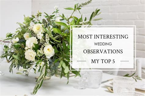 My Top 5 Most Interesting Wedding Observations