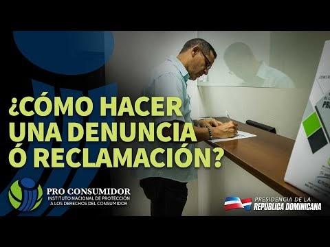 VIDEO: Pro Consumidor. ¿Cómo hacer una denuncia ó reclamación?
