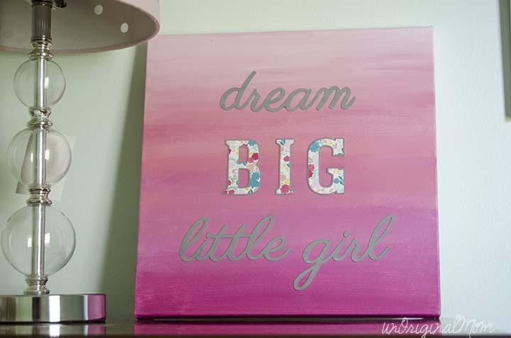 Dream Big Little Girl Ombre Painted Canvas Art Unoriginal Mom