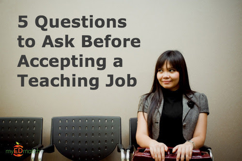 5 Questions to Ask Before Accepting A Teaching Job | Teach ...