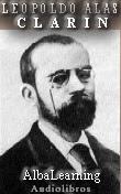 Leopoldo Alas, Clarin