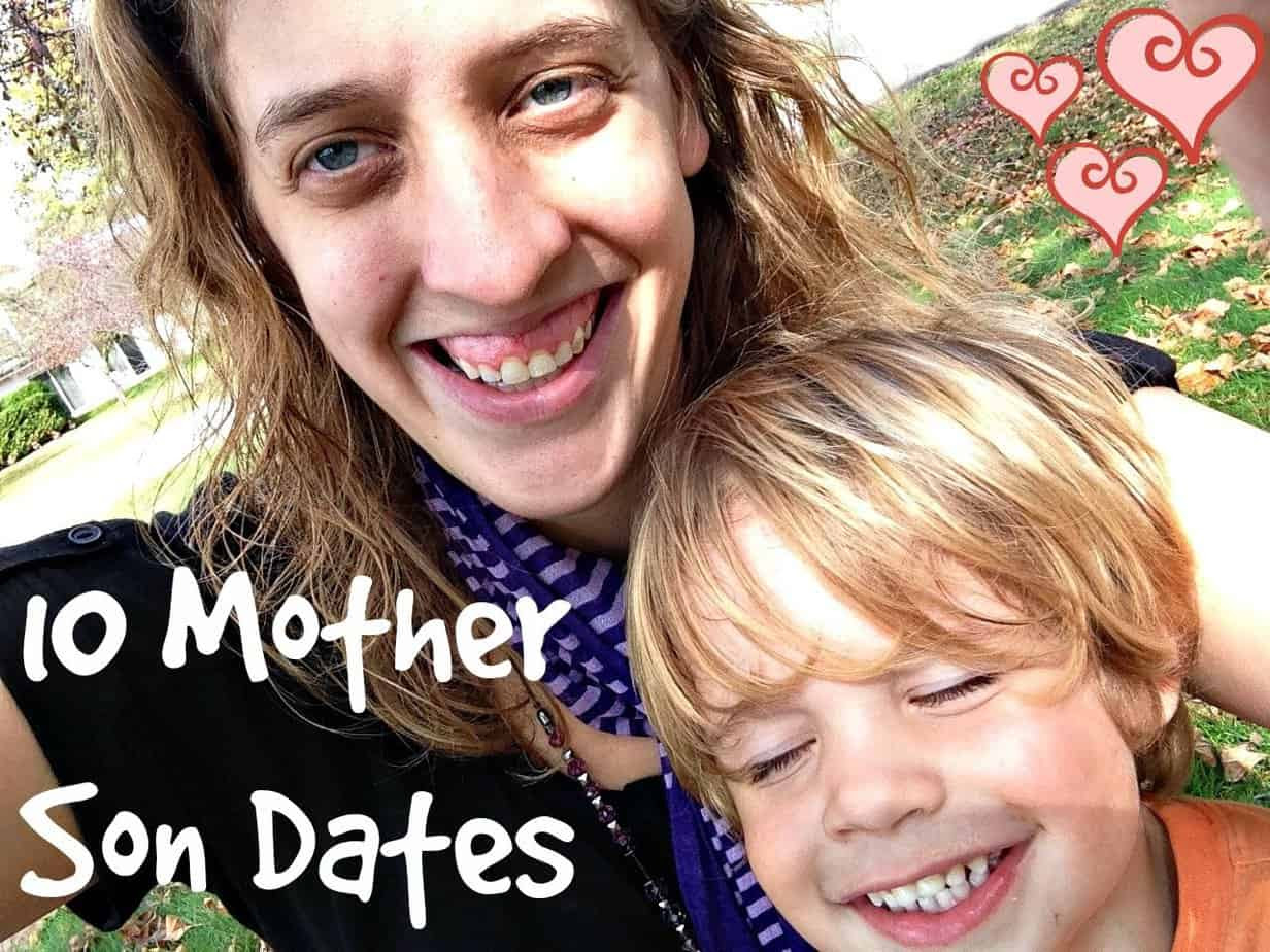 10 Mother And Son Date Ideas