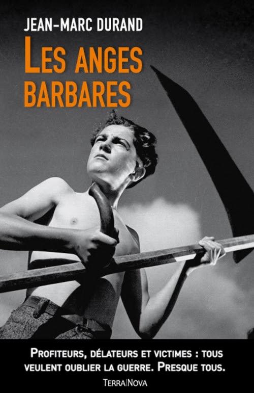 http://lepuydeslivres.blogspot.com/2016/03/les-anges-barbares-de-jean-marc-durand.html