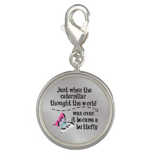 Inspirational Butterfly Quote Photo Charms  Zazzle