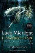 Title: Lady Midnight (B&N Exclusive Edition) (Dark Artifices Series #1)