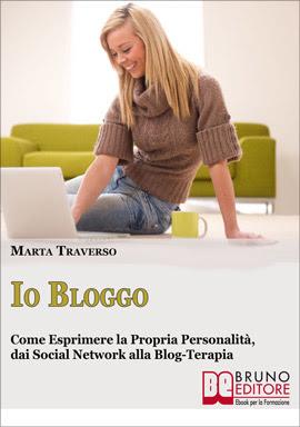Io Bloggo di Marta Traverso - eBook per imparare a scrivere sui blog