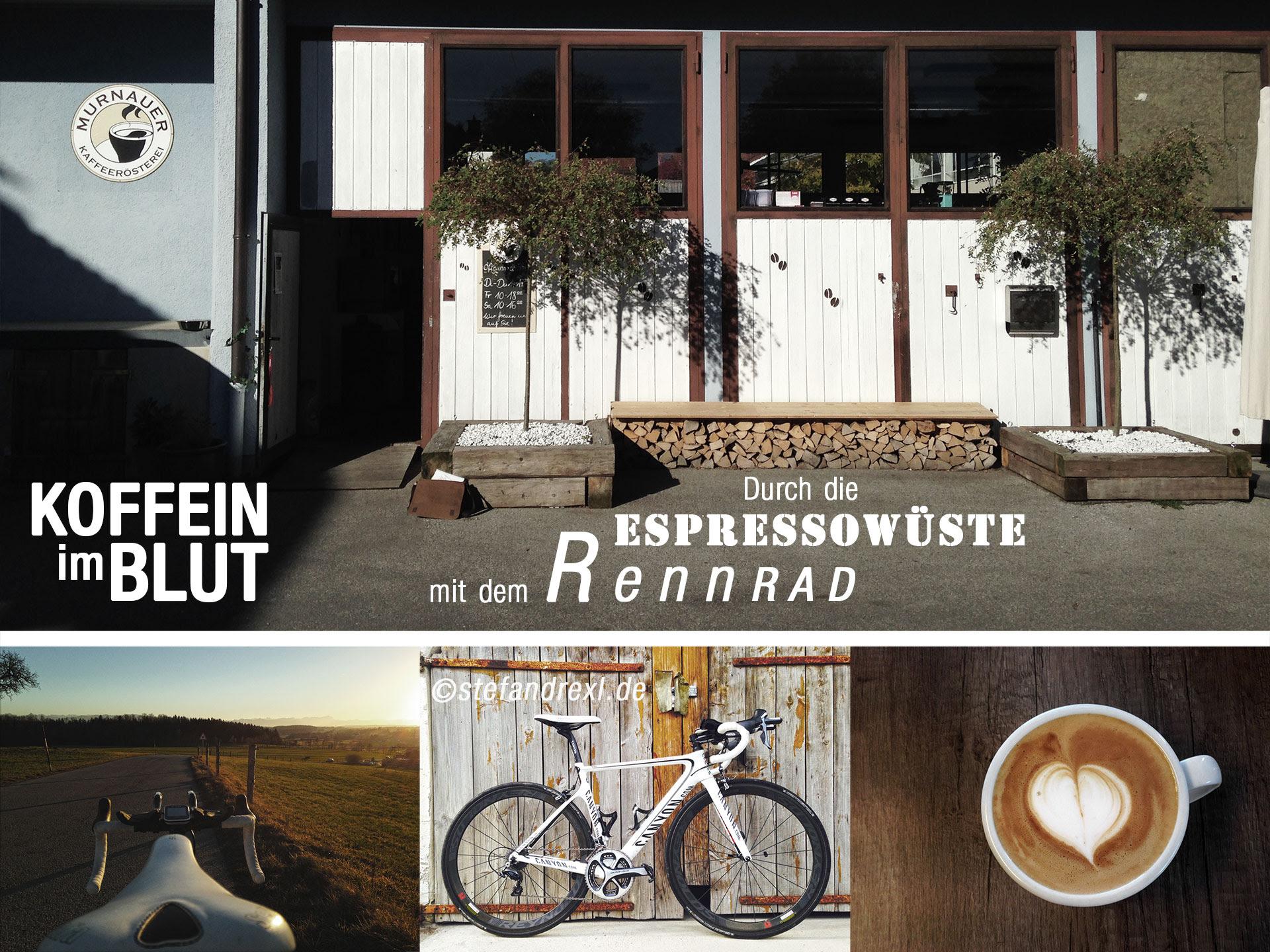 Koffein Im Blut Auf Dem Rennrad Durch Die Espressowüste