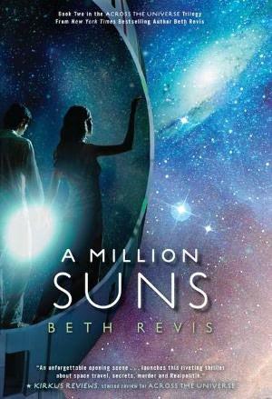 A Million Suns (Across the Universe Series #2)