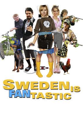 Sweden Is Fantastic